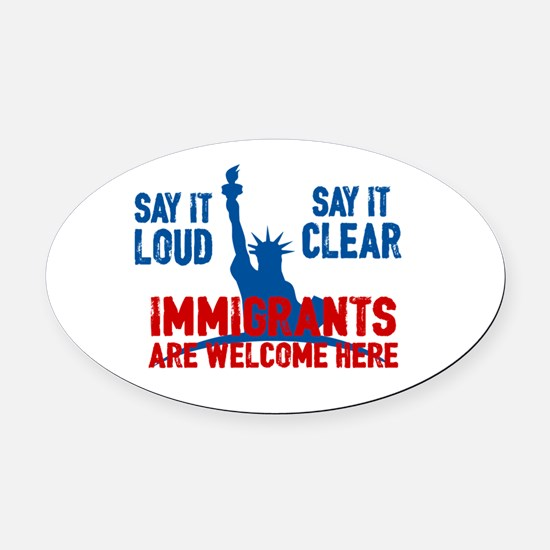 Immigrants Welcome Oval Car Magnet