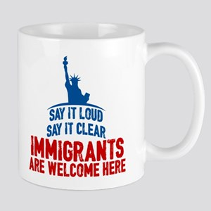 Immigrants Welcome 11 oz Ceramic Mug
