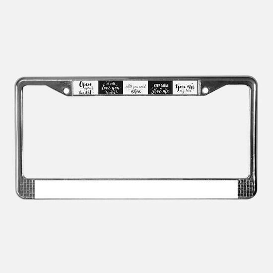 Love Black&White License Plate Frame