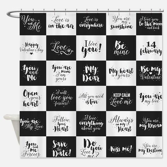 Love Black&White Shower Curtain