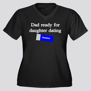 DAD READY FOR DAUGHTER DATING Plus Size T-Shirt