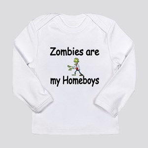 Zombies Are My Homeboys Long Sleeve T-Shirt
