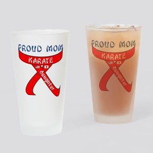Proud Mom Karate Daughter Drinking Glass