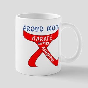 Proud Mom Karate Daughter Mug