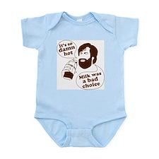 Milk Was a Bad Choice Infant Bodysuit