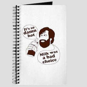 Milk Was a Bad Choice Journal