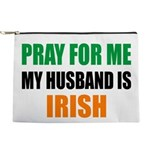Pray For Me My Husband Is Irish Makeup Pouch