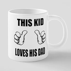 This Kid Loves His Dad 20 oz Ceramic Mega Mug