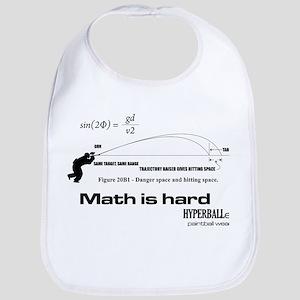 Math Is Hard Bib