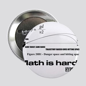 "Math Is Hard 2.25"" Button"