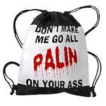 FIN-palin-on-your-ass Drawstring Bag