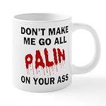 FIN-palin-on-your-ass 20 oz Ceramic Mega Mug