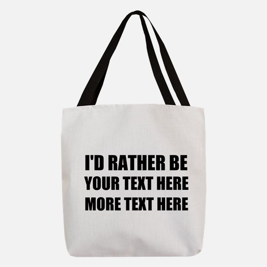 Personalized Id Rather Be Polyester Tote Bag