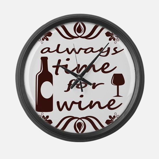Always time for wine Large Wall Clock