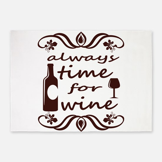 Always time for wine 5'x7'Area Rug