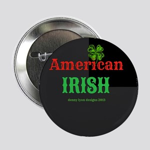"American Irish 2.25"" Button"