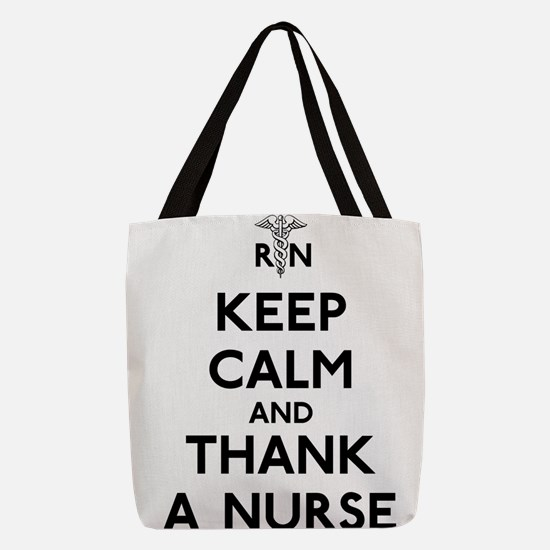 Keep Calm And Thank A Nurse Polyester Tote Bag