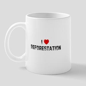 I * Reforestation Mug