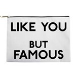 FIN-like-you-famous Makeup Pouch