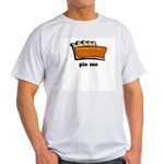 Thanksgiving- Pie Me Ash Grey T-Shirt