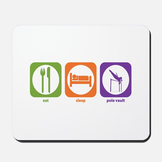 Eat Sleep Pole Vault Mousepad
