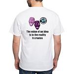 Value of an Idea White T-Shirt