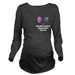 Value of an Idea Long Sleeve Maternity T-Shirt
