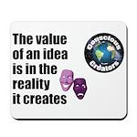 Value of an Idea Mousepad