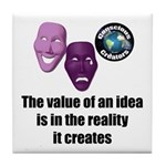 Value of an Idea Tile Coaster