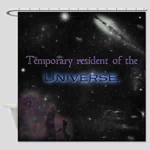 Temporary Resident Shower Curtain