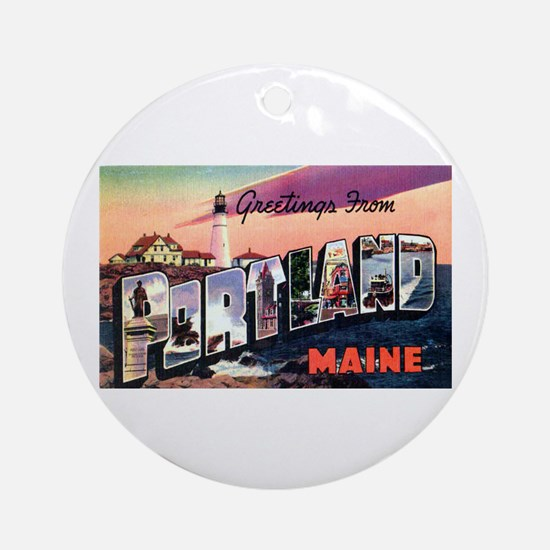 Portland Maine Greetings Ornament (Round)