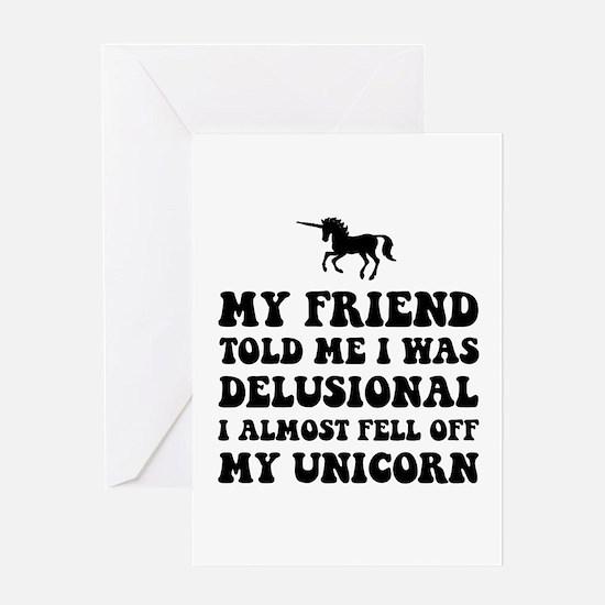 Delusional Unicorn Greeting Card