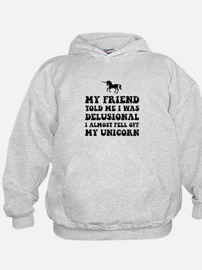 Delusional Unicorn Hoodie
