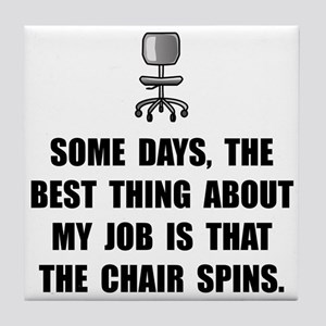 Job Chair Spins Tile Coaster