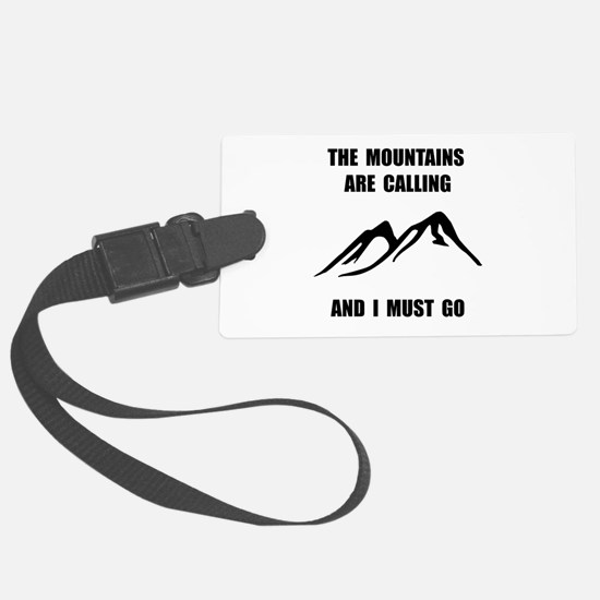 Mountains Must Go Luggage Tag