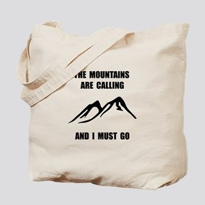 Mountains Must Go Tote Bag