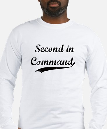 Second in Command Long Sleeve T-Shirt