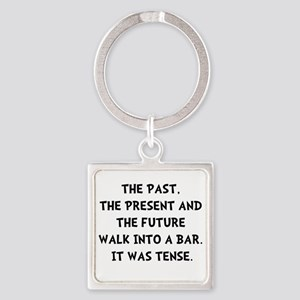 Tense Walk Into Bar Keychains