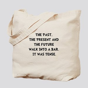 Tense Walk Into Bar Tote Bag