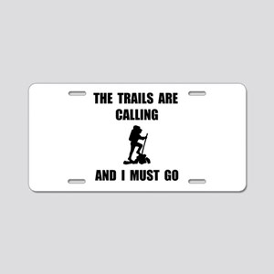 Trails Calling Go Aluminum License Plate