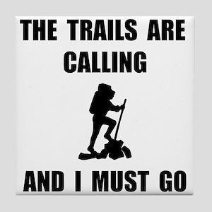 Trails Calling Go Tile Coaster