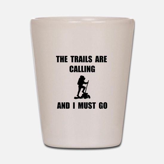 Trails Calling Go Shot Glass