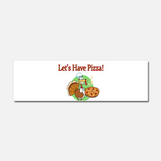 Lets Have Pizza Car Magnet 10 x 3