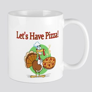 Lets Have Pizza Mug