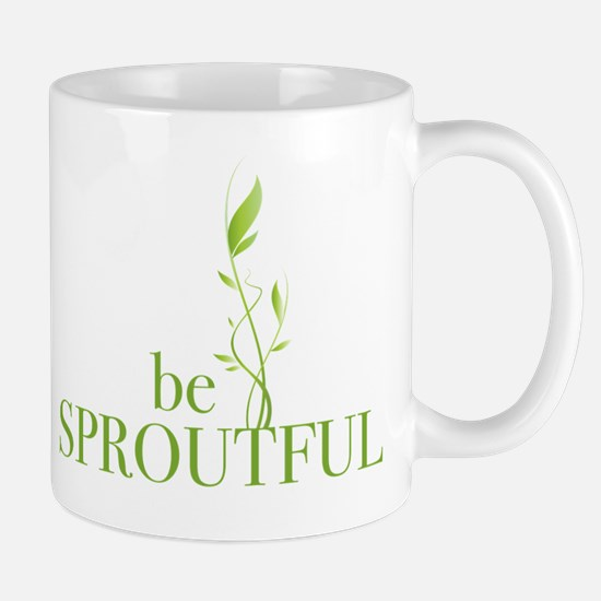 Be Sproutful Mug