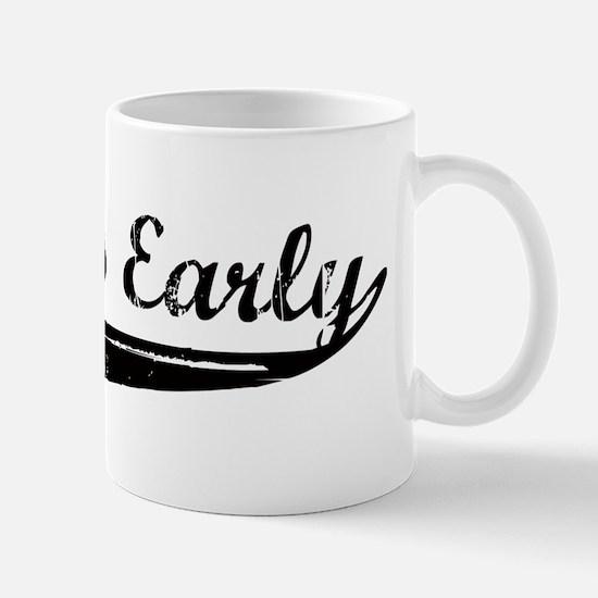 Always Early Mug