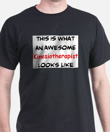 awesome kinesiotherapist T-Shirt