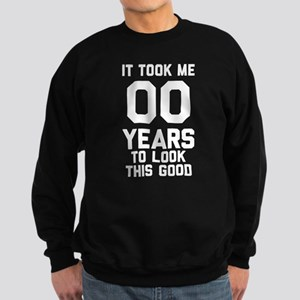 Year To Look This Good Personali Sweatshirt (dark)
