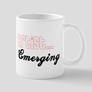 Artist...Emerging Mug