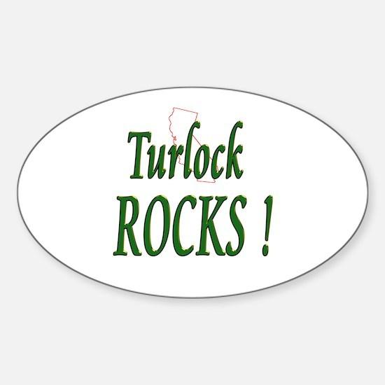 Turlock Rocks ! Oval Decal